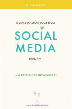 Learn how to make your blog social-media friendly! 5 awesome tips and a FREE GUIDE to help you implement each of the tweaks with exact CSS / HTML/ JAVASCRIPT code and detailed instructions!