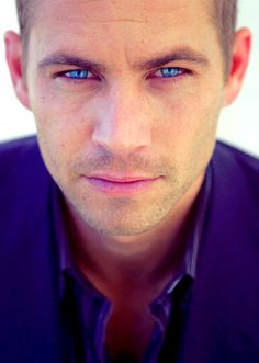Paul Walker .... Look into those blue eyes .... Yumm