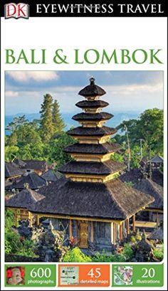 DK Eyewitness Travel Guide: Bali & Lombok by DK