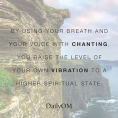 #DailyOM #quotes #chanting