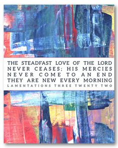 Lamentations 3:22 new print in the shop! Starting at $14 http://bit.ly/1vt63tJ