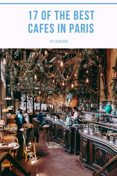 17 of the Best Cafés in Paris According to SVADORE. There is no shortage of unique and stunning cafés in Paris. Here's SVADORE's list of 17 best cafes in Paris. We all know or have done a bar or pub crawls, but when in Paris it seemed fitting for us to do Paris France Travel, Paris Travel Guide, Cool Cafe, Usa Travel, Solo Travel, Beach Travel, Italy Travel, Disneyland Paris, Best Cafes In Paris