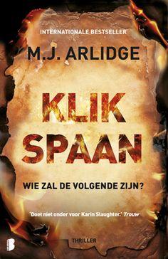 Klikspaan is het vierde boek van M.J. Arlidge en hierin breekt binnen 24 uur breekt de brandende hel los! Een persoonlijke recensie.