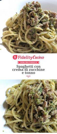 Spaghetti con crema di zucchine e tonno