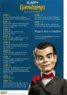 Goosebumps Slappy is one of the series and films best villians - scare yourself stupid by making yourself look like him now!