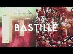 BASTILLE // Sleepsong i can't stop listening to this band or this song!!!!!!!