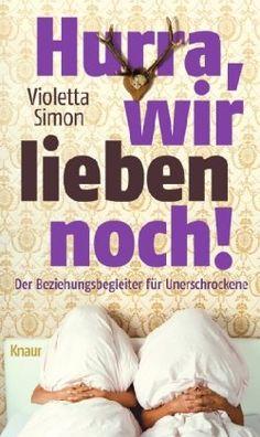 Hurra, wir lieben noch!: Der Beziehungsbegleiter für Uner... https://www.amazon.de/dp/3426654571/ref=cm_sw_r_pi_dp_x_l2KaybHMMTVK3