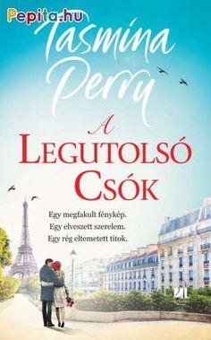 Tasmina Perry: A legutolsó csók Ebooks, Movies, Movie Posters, 2016 Movies, Film Poster, Films, Film, Movie, Film Posters