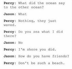 Percy with the ocean puns