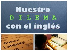 Nuestro dilema con el ingles lenguage #homeschooling #educacion en casa