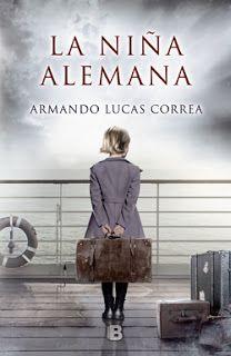 SOY BIBLIOTECARIO: La niña alemana, de Armando Lucas Correa