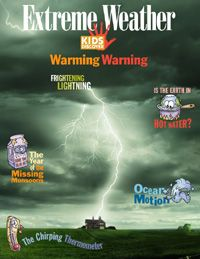 Curious about the highs and lows of extreme weather? For kids interested in our cataclysmal climate, this issue answers all their queries with a look at everything from heat waves to hurricanes.