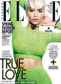 Global presence: Rita covers the Canada edition of ELLE magazine this month with a strikin...