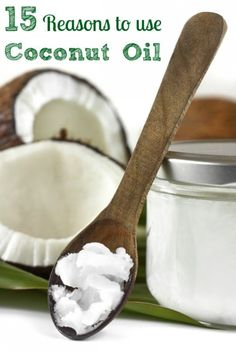 15 Reasons To Use Coconut Oil In Your Diet Now