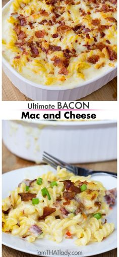 This is the ULTIMATE Bacon Mac and Cheese recipe!