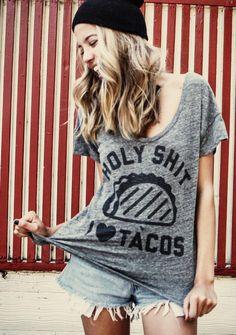 holy shit I love tacos tee