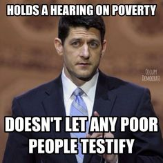 Republican trying to look like they care for those less fortunate among us, and failing miserably.  Like they say...you can put lipstick on a pig...but it's still a pig.