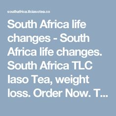 TLC Iaso Tea , All Countries. Wholesale Tea, South Africa, Weight Loss, Change, Health, Easy, Life, Health Care, Losing Weight