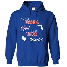 Just a Florida Girl in a Texas World T-Shirts, Hoodies, Sweatshirts, Tee Shirts (39.99$ ==► Shopping Now!)
