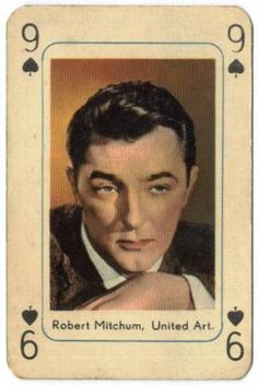 Robert Mitchum rose to prominence for roles in several major film noir works and is considered a forerunner of the anti-heroes prevalent in film during the & also the 9 of spades -- apparently. Old Hollywood Stars, Classic Hollywood, Tarot, Star Illustration, Vintage Playing Cards, Best Supporting Actor, Old Movie Stars, All In The Family, Music Film
