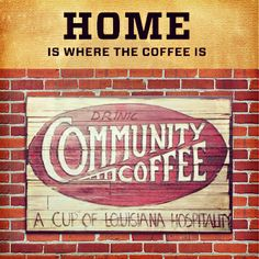 Home is where the #coffee is Community coffee!