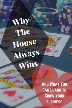 A great blog post worth reading: Why The House Always Wins – And What You Can Learn to Grow Your Business #ElijahMedge