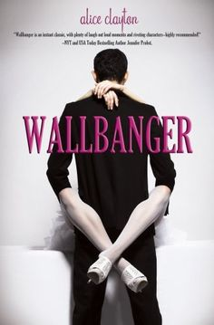 Wallbanger by Alice Clayton,   Loved this book ! Not what I was expecting ! Lots of laughs, fun and well written.