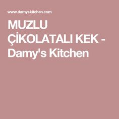 MUZLU ÇİKOLATALI KEK - Damy's Kitchen