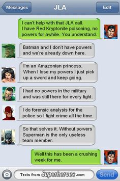 Superman: The ONLY Useless Hero (without the Super part) --- Superman is useless without superpowers.
