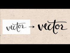How to Vectorize Hand Lettering