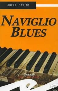 Naviglio Blues, Adele Marini