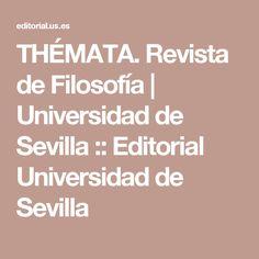 THÉMATA. Revista de Filosofía   Universidad de Sevilla :: Editorial Universidad de Sevilla