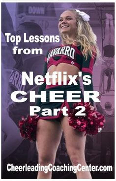 Continuing our Top Lessons from Netflix's Cheer, check out our Must Know Top 6 Lessons that all cheerleaders and coaches should incorporate into their cheer journey today!  CheerleadingCoachingCenter.com