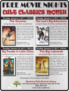 """FREE MOVIE NIGHTS at the Newbury Park Library. January 2017 is """"Cult Classics"""" month:  Jan 3 is """"The Goonies"""", Jan 17 is """"Pee-wee's Big Adventure, Jan 24 is """"Big Trouble In Little China"""" and Jan 31 is """"The Big Lebowski."""" All movies are 7pm on Tuesday nights at the Newbury Park Library, 2331 Borchard Road, Newbury Park, CA 91320."""