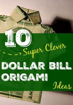 10 Clever Dollar Bill Origami Ideas | eBay