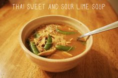 Misfit Isle: Thai Style Sweet and Sour Chicken Lime Soup Recipe