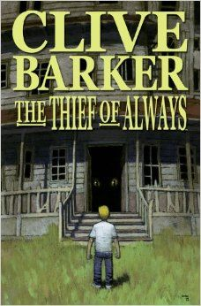 Thief of Always: Clive Barker, Chris Ryall, Alex Garner: 9781600107139: Amazon.com: Books