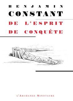 De l'esprit de conquête - Benjamin Constant