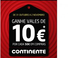 Antevisão Promoções Promofans - Oferta de vales de 10€ em compras de 50€ no Continente - de dia 31 de Outubro a 2 de Novembro