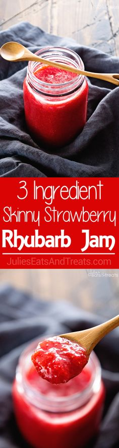 3 Ingredient Easy Strawberry Rhubarb Jam Recipe ~ This Strawberry Rhubarb Jam is so Quick and Delicious that Anyone Can Make It! Plus it's Lightened Up!