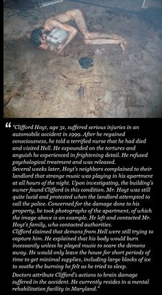 **FAKE STORY** Clifford Hoyt. Essentially debunked here: http://www.reddit.com/r/creepy/comments/1htuda/clifford_hoyt/caxvejf The picture looks like it may be from some sort of avant garde performance art piece
