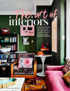 Australian Women's Weekly takes you inside Chrissie Jeffery's Sydney Apartment and talks all things colour, art and design. Decor, Furniture, Interior Decorating, Colorful Interiors, Interior, Apartment, Home Decor, Kitchen Renovation, House Colors