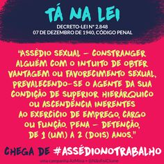 As mulheres são as que mais sofrem com o assédio sexual de superiores: elas são 80% das vítimas – e só 12% denunciam o abuso.