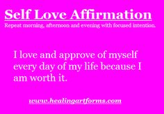 Self Love Affirmation: Questions or want more information? Contact us:  support@healingartforms.com or www.healingartforms.com