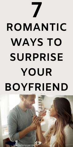 7 (FREE) Romantically Sweet Ways To Surprise Your Boyfriend or Husband Romantic Surprises For Him, Surprises For Your Boyfriend, Things To Do With Your Boyfriend, Boyfriend Ideas, Healthy Relationship Tips, Relationship Goals, Relationship Questions, Serious Relationship, Love Advice