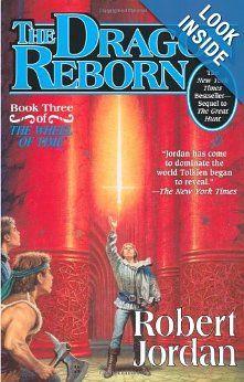 The Dragon Reborn (The Wheel of Time, Book 3): Robert Jordan: 9780765305114: Amazon.com: Books