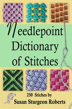 This site teaches the reader basics such as materials, stitches, how to mount canvas on stretcher bars applique and much more.Needlepoint Dictionary of Stitches by Susan Sturgeon RobertsThe Needlepoint Book: New, Revised, and Updated Third Edition Bargello Needlepoint, Needlepoint Stitches, Needlepoint Canvases, Needlework, How To Needlepoint, Applique Stitches, Plastic Canvas Stitches, Plastic Canvas Crafts, Plastic Canvas Patterns