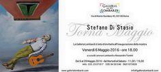"""Stefano di Stasio """"Torna Maggio"""", Torna Maggio""""… è il titolo di una bellissima canzone napoletana del 1900. Ho intitolato così la mostra di dipinti su carta, esposti nel mese di..."""