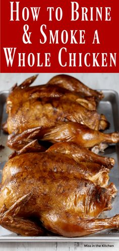 How to Brine and Smoke a Whole Chicken! It& easier than you think and will be the juiciest and most delicious chicken you have ever tasted! Smoked Chicken Brine, Whole Chicken Marinade, Smoked Chicken Recipes, Smoked Whole Chicken, Cooking Whole Chicken, Chicken Marinade Recipes, Stuffed Whole Chicken, Grilling Recipes, Brine For Chicken