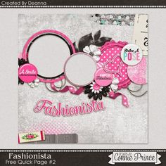 04-02-15 Ah.. Fashionista is the kit for todays Quick Page created by CT Deanna.  Grab it here on Designs by Connie Prince blog. scrapinfusions.blogspot.com